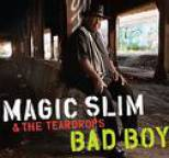 Magic Slim and the Teardrops - Bad Boy