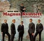 Magnus Kvintett - Mera med Magnus Kvintett