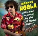 Magnus Uggla - Allt som ni gör kan jag göra så mycket bättre