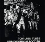 Major Accident - Tortured Tunes - Live
