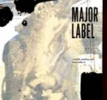 Major Label - ...and the Machines Will Never Wake Us