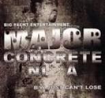 Major - Concrete Ni**a