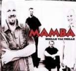 Mamba - Meille vai teille
