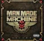 Man Made Machine - Become
