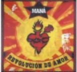 Mana - Revolucion De Amor
