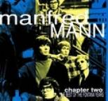 Manfred Mann - Chapter Two: The Best Of The Fontana Years