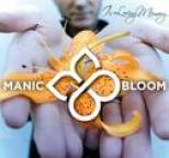 Manic Bloom - In Loving Memory