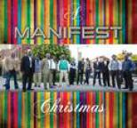 Manifest - A MANIFEST Christmas