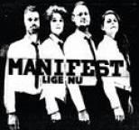 Manifest - Lige Nu