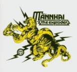 Mannhai - The Exploder