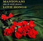 Mantovani and his Orchestra - Plays The World's Favourite Love Songs