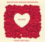 Mantovani and his Orchestra - Until You Fall in Love