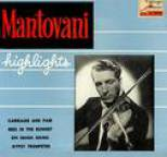 Mantovani and his Orchestra - Vintage Dance Orchestras No. 164 - EP: Highlights