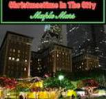 Maple Mars - Christmastime In the City