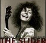 Marc Bolan - The Slider Home Demos