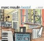 Marc Moulin - Bestof