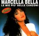 Marcella Bella - Le Mie Piu' Belle Canzoni