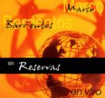 Marco Barrientos - Sin Reservas