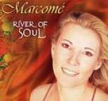 Marcomé - River Of Soul