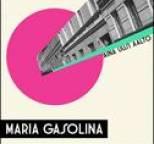 Maria Gasolina - Aina Uusi Aalto
