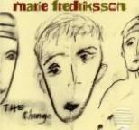 Marie Fredriksson - Change