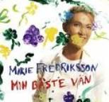 Marie Fredriksson - Min Bäste Vän