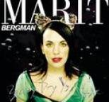 Marit Bergman - Baby Dry Your Eye