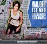 Marjorie Estiano - Flores, Amores E Blablablá
