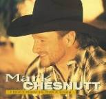 Mark Chesnutt - I Don't Want To Miss A Thing