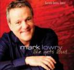 Mark Lowry - Life Gets Loud