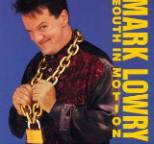 Mark Lowry - Mouth in Motion