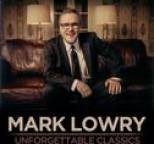 Mark Lowry - Unforgettable Classics