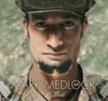 Mark Medlock - My World
