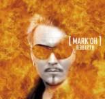 Mark 'Oh - Rebirth