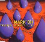 Mark 'Oh - Tears Don't Lie