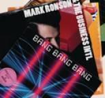 Mark Ronson - Bang Bang Bang