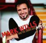 Mark Wills - And The Crowd Goes Wild
