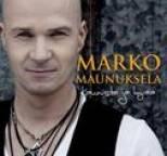 Marko Maunuksela - Kaunista ja hyvää