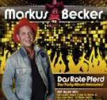 Markus Becker - Das Rote Pferd (Das Party-Album) Reloaded
