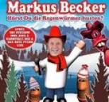 Markus Becker - Hörst Du Die Regenwürmer Husten (Après Ski Version)