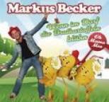 Markus Becker - Wenn im Dorf die Bratkartoffeln blühn