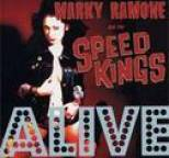 Marky Ramone and the Speed Kings - Alive
