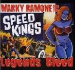 Marky Ramone and the Speed Kings - Legends Bleed