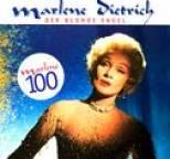 Marlene Dietrich - Der Blonde Engel - Marlene 100: 25 Lieder