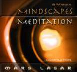 Mars Lasar - 8 Minute MindScapes Meditation