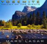 Mars Lasar - Yosemite, Valley Of The Giants