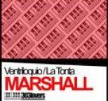 Marshall - Ventriloquio / La Tonta