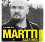 Martti Saarinen - Se alkaa taas