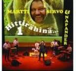 Martti Servo ja Napander - Hittirähinä 1