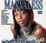 Marvaless - Ghetto Blues 2001